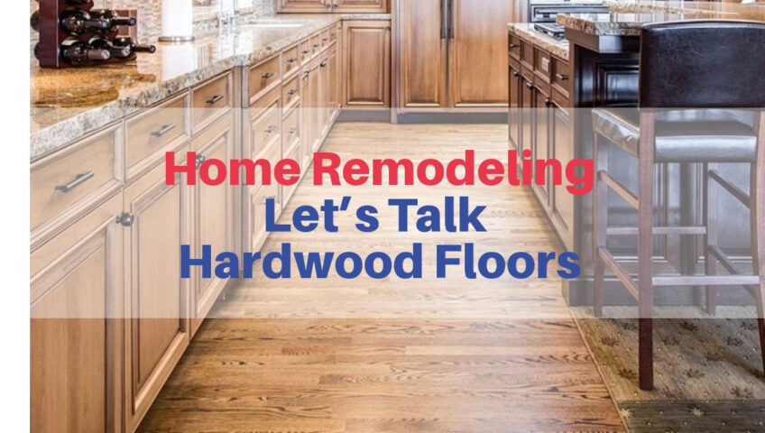 Home Remodeling Let S Talk Mirage Hardwood Floors Houston
