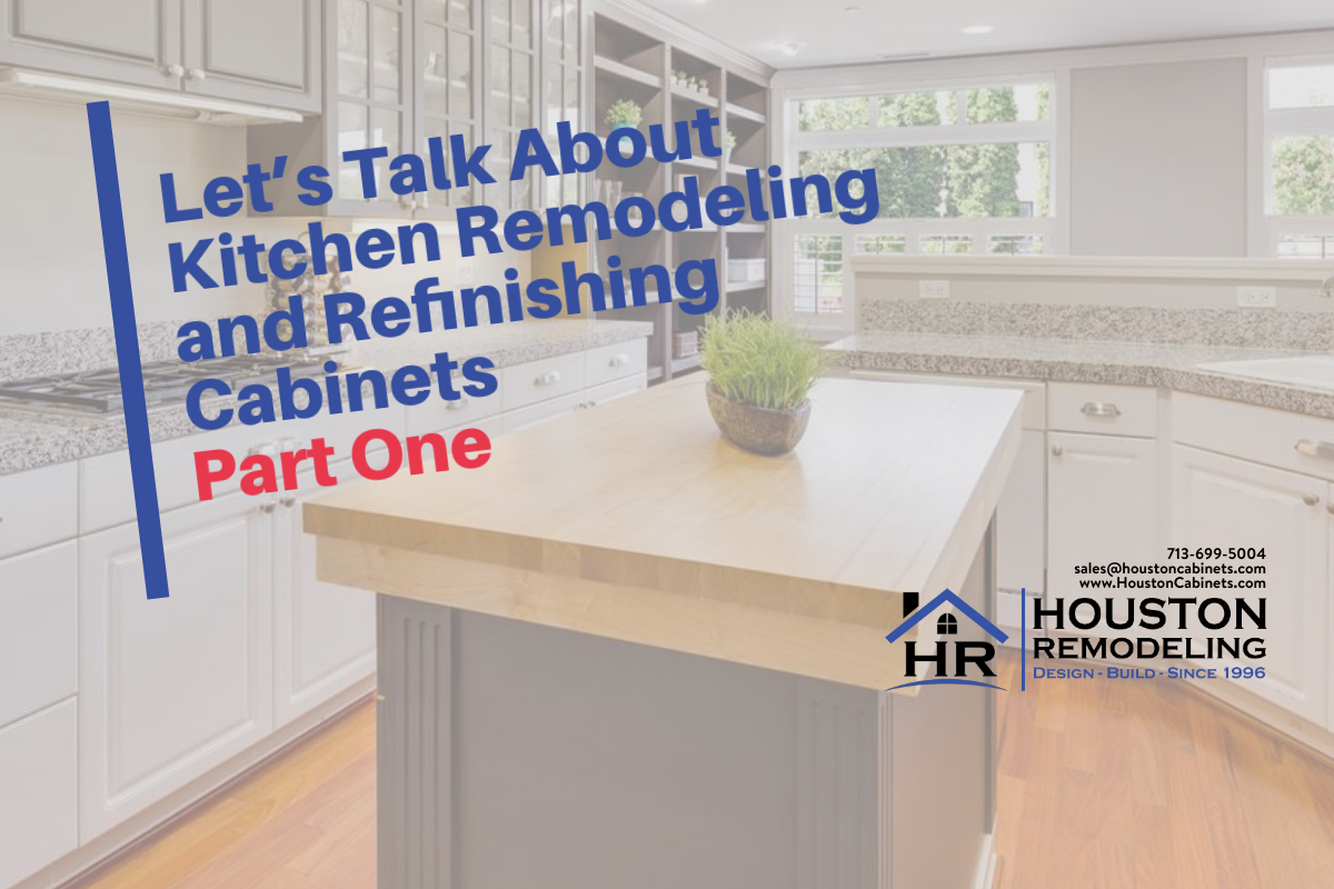 Let S Talk About Kitchen Remodeling And Refinishing Cabinets